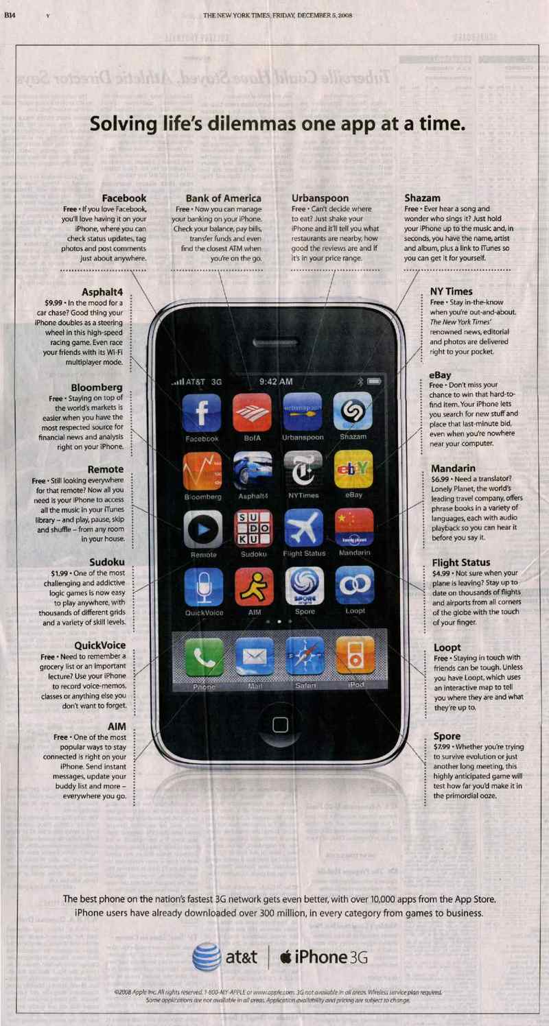 Out of those 10,000 apps, Apple selected 16 to feature in the ad, and it is interesting to look back at what Apple considered noteworthy ten years ago.